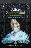 Alice in Zombieland (The White Rabbit Chronicles, Book 1) (eBook, ePUB)