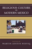 Religious Culture in Modern Mexico (eBook, ePUB)