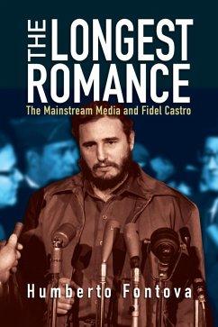 The Longest Romance (eBook, ePUB) - Fontova, Humberto