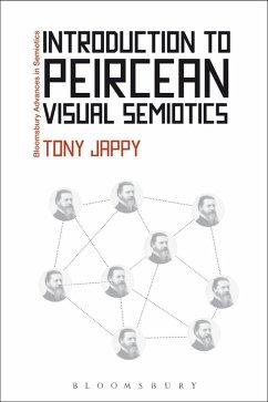 Introduction to Peircean Visual Semiotics (eBook, PDF) - Jappy, Tony