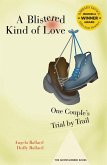 A Blistered Kind of Love (eBook, ePUB)