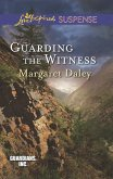 Guarding the Witness (Mills & Boon Love Inspired Suspense) (Guardians, Inc., Book 5) (eBook, ePUB)