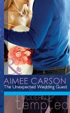 The Unexpected Wedding Guest (Mills & Boon Modern Tempted) (The Wedding Season, Book 1) (eBook, ePUB)