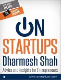 On Startups: Advice and Insights for Entrepreneurs (eBook, ePUB)