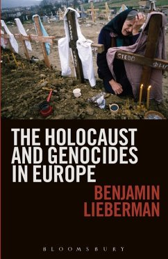 The Holocaust and Genocides in Europe (eBook, PDF) - Lieberman, Benjamin