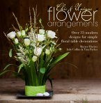 Chic & Unique Flower Arrangements (eBook, ePUB)