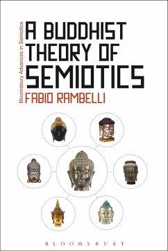 A Buddhist Theory of Semiotics (eBook, PDF) - Rambelli, Fabio