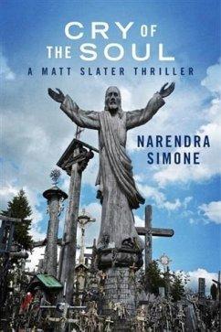 Cry of the Soul (eBook, ePUB) - Simone, Narendra