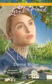 Courting Ruth (Mills & Boon Love Inspired) (eBook, ePUB)