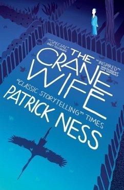The Crane Wife - Ness, Patrick