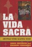 La Vida Sacra (eBook, ePUB)