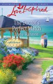 The Doctor's Perfect Match (Mills & Boon Love Inspired) (Lighthouse Lane, Book 3) (eBook, ePUB)