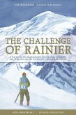 The Challenge of Rainier, 40th Anniversary (eBook, ePUB)