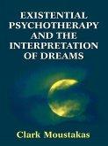 Existential Psychotherapy and the Interpretation of Dreams (eBook, ePUB)