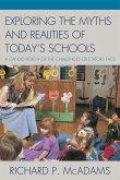 Exploring the Myths and the Realities of Today's Schools (eBook, ePUB)