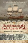 Banishment in the Early Atlantic World (eBook, PDF)