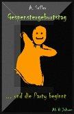 Gespenstergeburtstag - Kindergeschichte (eBook, ePUB)
