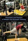 Principles and Practice of Weight and Strength Training (eBook, ePUB)