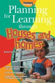 Planning for Learning through Houses and Homes (eBook, ePUB)