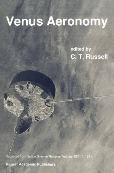 Venus Aeronomy - Russell, C. T.