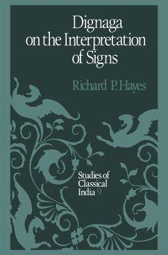 Dignaga on the Interpretation of Signs - Hayes, R. P.
