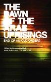 The Dawn of the Arab Uprisings (eBook, ePUB)