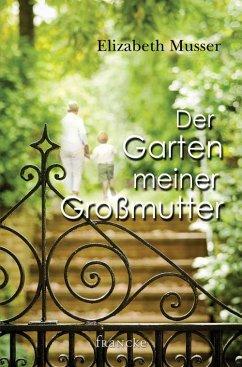 Der Garten meiner Großmutter (eBook, ePUB)