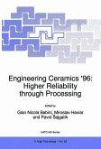 Engineering Ceramics '96: Higher Reliability through Processing