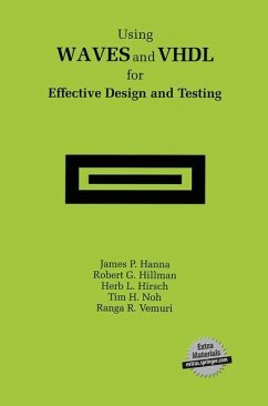 Using WAVES and VHDL for Effective Design and Testing