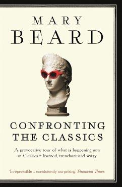 Confronting the Classics (eBook, ePUB) - Beard, Mary