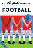 The Bluffer's Guide to Football (eBook, ePUB)