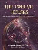 The Twelve Houses (eBook, ePUB)