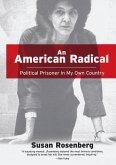 An American Radical: (eBook, ePUB)