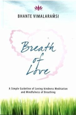 Breath of Love (eBook, ePUB) - Vimalaramsi, Bhante