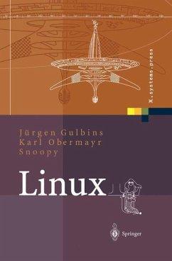 Linux - Gulbins, Jürgen; Obermayr, Karl; Snoopy