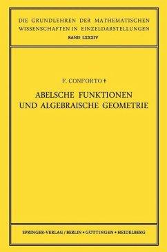 Abelsche Funktionen und Algebraische Geometrie - Conforto, Fabio