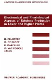 Biochemical and Physiological Aspects of Ethylene Production in Lower and Higher Plants