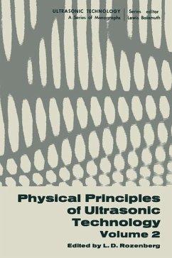 Physical Principles of Ultrasonic Technology