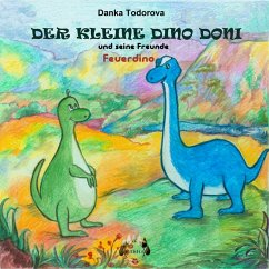 Der kleine Dino Doni und seine Freunde (eBook, ePUB) - Todorova, Danka