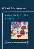 Blood Use in Cardiac Surgery