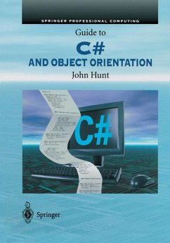 Guide to C# and Object Orientation - Hunt, John