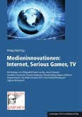 Medieninnovationen: Internet, Serious Games, TV