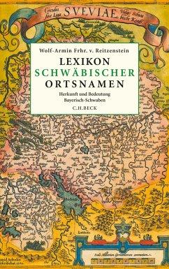 Lexikon schwäbischer Ortsnamen (eBook, PDF) - Reitzenstein, Wolf-Armin von