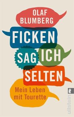 Ficken sag ich selten (eBook, ePUB) - Blumberg, Olaf