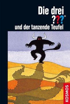 Die drei ??? und der tanzende Teufel / Die drei Fragezeichen Bd.23 (eBook, ePUB) - Arden, William