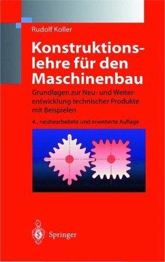 Konstruktionslehre für den Maschinenbau - Koller, Rudolf