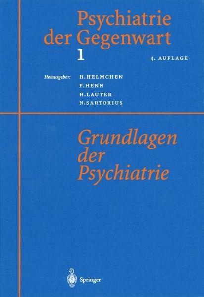 Psychiatrie der gegenwart 1 fachbuch for Hanfried helmchen