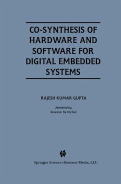 Co-Synthesis of Hardware and Software for Digital Embedded Systems - Gupta, Rajesh Kumar