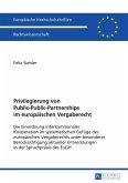 Privilegierung von Public-Public-Partnerships im europäischen Vergaberecht
