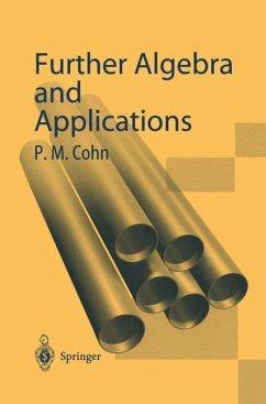 Further Algebra and Applications - Cohn, Paul M.